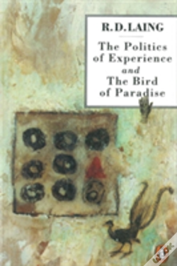 Wook.pt - Politics Of Experience And The Bird Of Paradiseand The Bird Of Paradise