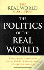 Politics Of The Real World