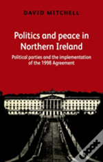 Politics Peace In Northern Ireland