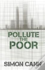 Pollute The Poor