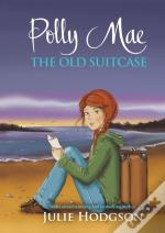 Polly Mae. The Old Suitcase