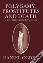 Polygamy, Prostitutes And Death