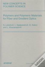Polymers And Polymeric Materials For Fiber And Gradient Optics