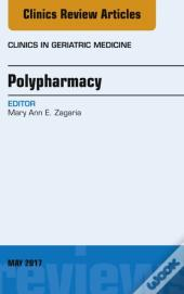 Polypharmacy, An Issue Of Clinics In Geriatric Medicine, E-Book