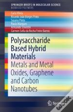 Polysaccharide Based Hybrid Materials