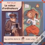 Pom' De Pin ; Le Voleur D'Ordinateurs