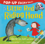 Pop-Up Fairytales: Little Red Riding Hood