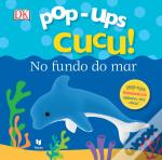 Pop-Ups Cucu! No Fundo do Mar