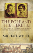 Pope And The Heretic