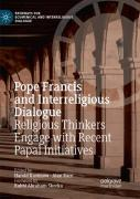Pope Francis And Interreligious Dialogue