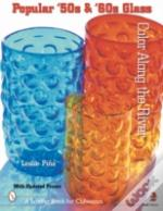 POPULAR '50S AND '60S GLASS