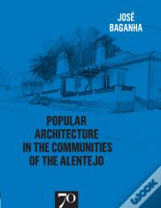 Popular Architecture in the Communities of the Alentejo