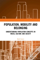 Population, Mobility And Belonging