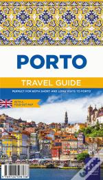 Porto - Travel Guide