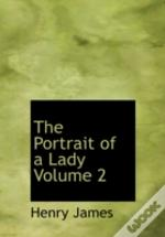 Portrait Of A Lady Volume 2