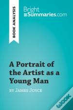 Portrait Of The Artist As A Young Man By James Joyce (Book Analysis)