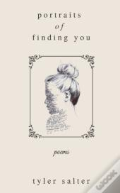 Portraits Of Finding You