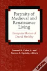 Portraits Of Medieval And Renaissance Living