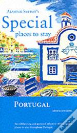 Portual Special Places To Stay 1st Ed