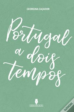 Wook.pt - Portugal a Dois Tempos
