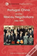 Portugal, China and the Macau Negotiations