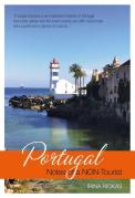 Portugal: Notes of a NON_Tourist