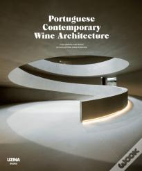 Portuguese Contemporary Wine Architecture
