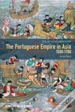 Portuguese Empire In Asia, 1500-1700