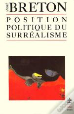 Position Politique Du Surrealisme