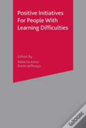 Positive Initiatives For People With Learning Difficulties