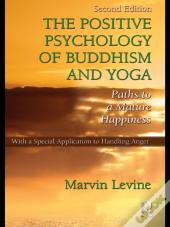 Positive Psychology Of Buddhism And Yoga, 2nd Edition