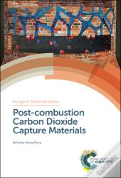 Post-Combustion Carbon Dioxide Capture Materials