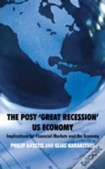 Post Great Recession Us Economy