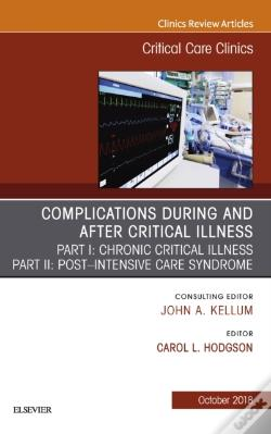Wook.pt - Post-Intensive Care Syndrome & Chronic Critical Illness, An Issue Of Critical Care Clinics E-Book