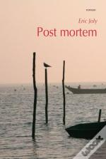Post-Mortem, Un Notaire Bordelais Au Pays Des Morts