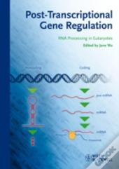 Post-Transcriptional Gene Regulation