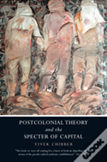 Postcolonial Theory & The Specter Of Cap