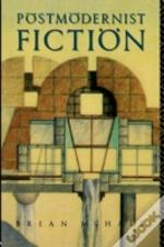 Postmodernist Fiction