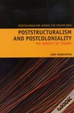 Poststructuralism & Postcoloniality