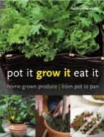 Pot It Grow It Eat It