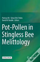Pot-Pollen In Stingless Bee Melittology