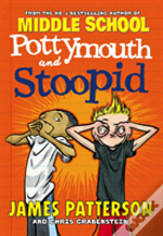 Potty Mouth & Stoopid