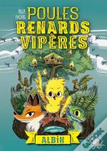 Poules, Renards, Viperes - Tome 1 Albin