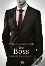 Pouvoirs D'Attraction, T.1 : The Boss