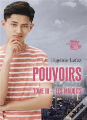 Pouvoirs Tome Iii Les Maudits