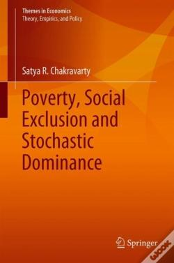 Wook.pt - Poverty, Social Exclusion And Stochastic Dominance