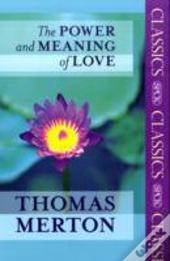 Power & Meaning Of Love