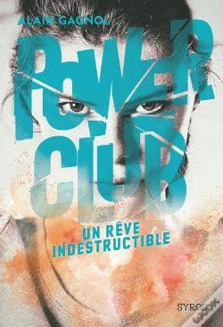 Wook.pt - Power Club 3 : Un Reve Indestructible
