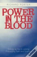 Power In The Blood: Biology As Key To Jo