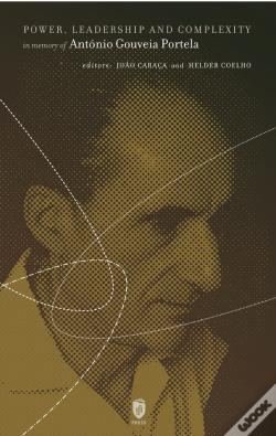 Wook.pt - Power, Leadership and Complexity in Memory of António Gouveia Portela